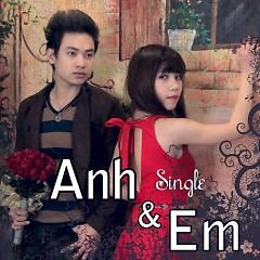Anh Và Em  - Duy Khoa,Thùy Trang