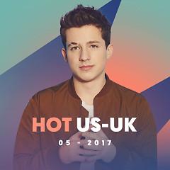 Nhạc Hot US-UK Tháng 05/2017