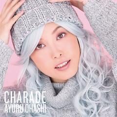 Charade - Ayuru Ohashi