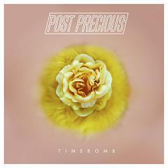 Timebomb (Single) - Post Precious
