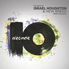 Decade (CD2) - Israel Houghton