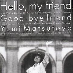Hello, my friend - Yumi Matsutoya