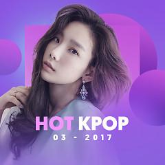 Nhạc Hàn Hot Tháng 03/2017