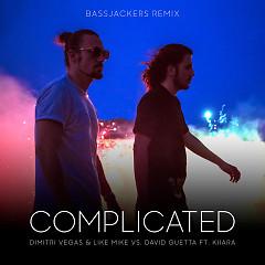 Complicated (Bassjackers Remix) (Single) - Dimitri Vegas & Like Mike, David Guetta