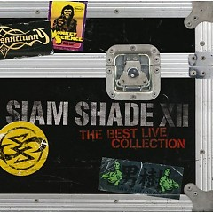 Siam Shade XII ~The Best Live Collection~ (CD1) - Siam Shade
