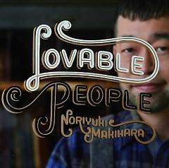 Lovable People - Noriyuki Makihara