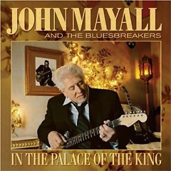 In The Palace Of The King - John Mayall