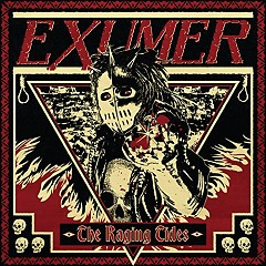 The Raging Tides - Exumer