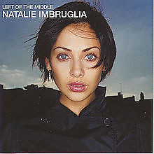 Left On The Middle - Natalie Imbruglia