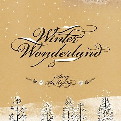 Winter Wonderland (Special Remake) - Sung Shi Kyung