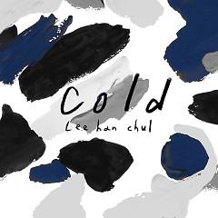 Cold (Single) - Lee Han Chul