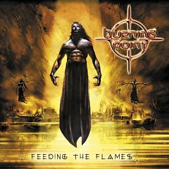 Feeding The Flames - Burning Point