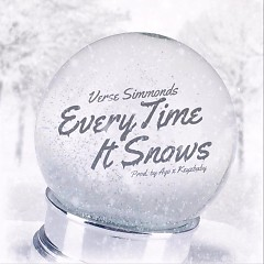 Everytime It Snows – Single