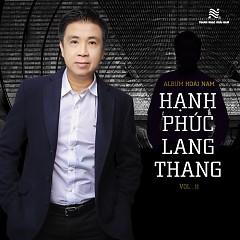 Hạnh Phúc Lang Thang - Hoài Nam