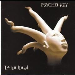 La La Land - Psycho Key
