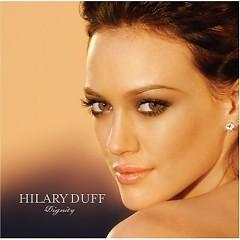 Dignity - Hilary Duff