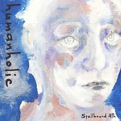 Humanholic (Single) - Spellbound