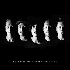 Madness (Deluxe Edition) - Sleeping With Sirens