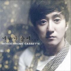 So Sad - Monochrome Cassette
