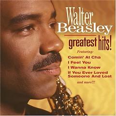 Walter Beasley Greatest Hits - Walter Beasley