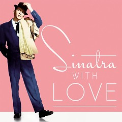 Sinatra, With Love - Frank Sinatra