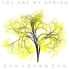 You Are My Spring (Single) - Seo Young Eun
