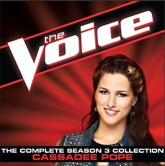 The Voice: The Complete Season 3 Collection - Cassadee Pope