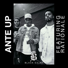 Ante Up (Single) - Black Saint