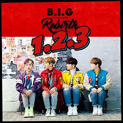 B.I.G Rebirth (Single)