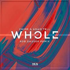 Whole (Rob Gasser Remix) (Single)