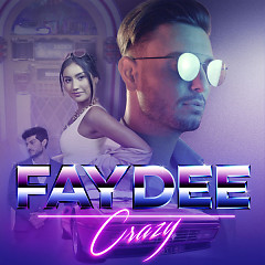 Crazy (Single) - Faydee