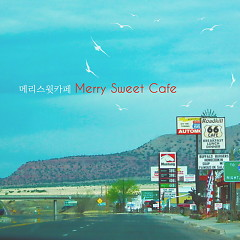 Merry Sweet Cafe - Merry Sweet Cafe