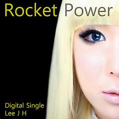 Rocket Power  - Lee Ji Hye