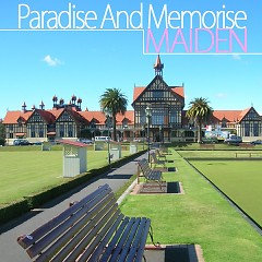 Paradise And Memorise - Maiden