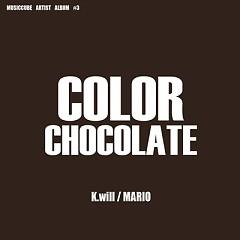 Color Chocolate - K.will,Mario