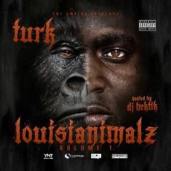 Louisianimalz (CD1) - Turk