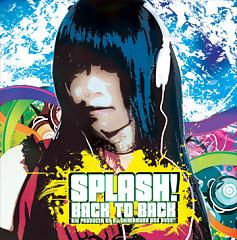 splash! / Back to Back