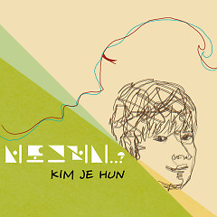 Really You - Kim Je Hun