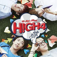 Hi High (1st Mini Album) -                                                                   HIGH4