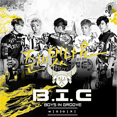 Are You Ready? - B.I.G (Boys In Groove)