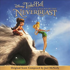 Tinker Bell And The Legend Of The NeverBeast (Score) (P.1)  - Joel McNeely