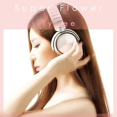 Super Flower - Tymee