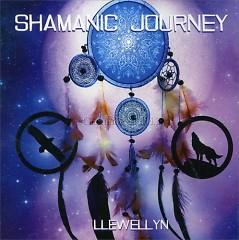Shamanic Journey - Llewellyn & Juliana