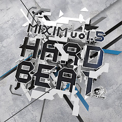 MIXIM vol.5 HARD BEAT - STRLabel