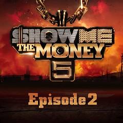 Show Me The Money 5 Episode 2