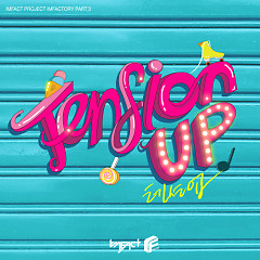 Imfactory Part.3 Tension Up (Single)