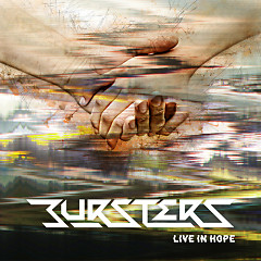 Live In Hope - BURSTERS