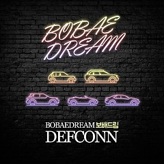 Bobae Dream (Single) - Defconn