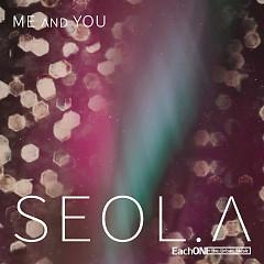 Me & You - Seol.A