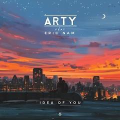 Idea Of You (Single) - Arty, Eric Nam